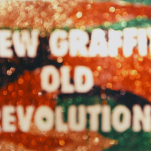 New Graffiti Old Revolutions, 2010
