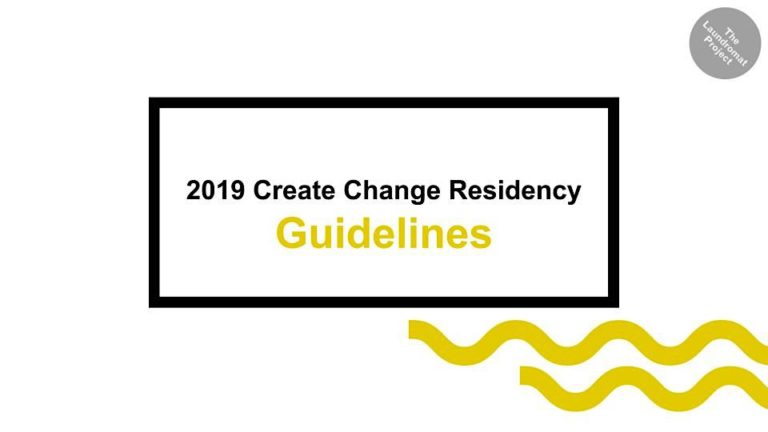 Create Change Residency 2019 Guidelines